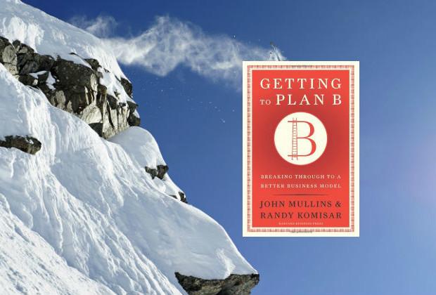 Getting to Plan B