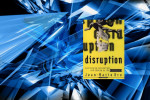 disruption