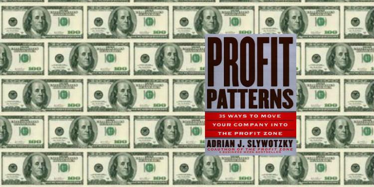 Profit Patterns by Adrian Slywotzky