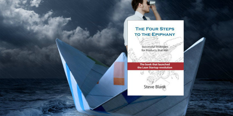 The Four Steps to the Epiphany by Steve Blank