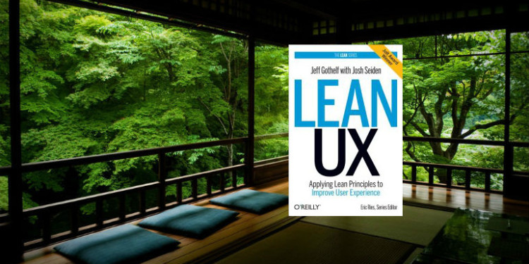 Lean UX by Jeff Gothelf