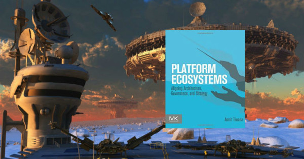 Platform Ecosystems by Amrit Tiwana