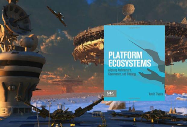 Platform Ecosystems by Amrit Tiwana